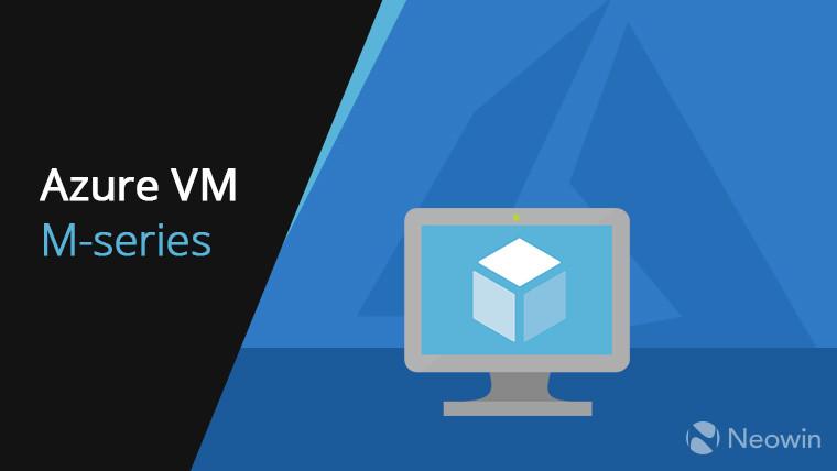 Máquinas Virtuais M-Series da Microsoft são disponibilizadas no Brasil