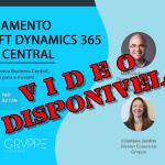 Vídeo da Live de Pré-Lançamento do Microsoft Dynamics 365 Business Central