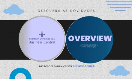 O Novo Microsoft Dynamics 365 Business Central