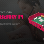 Home Office na sua Empresa com Raspberry Pi